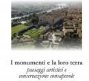 22-23 maggio 2015Pavia, Almo Collegio BorromeoI monumenti e la loro terra: paesaggi artistici e conservazione consapevole