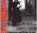 Pepi Merisio. L'Abruzzo nell'Italia di ieri