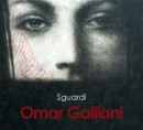 Omar Galliani. Sguardi