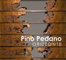 Pino Pedano. Orizzonte